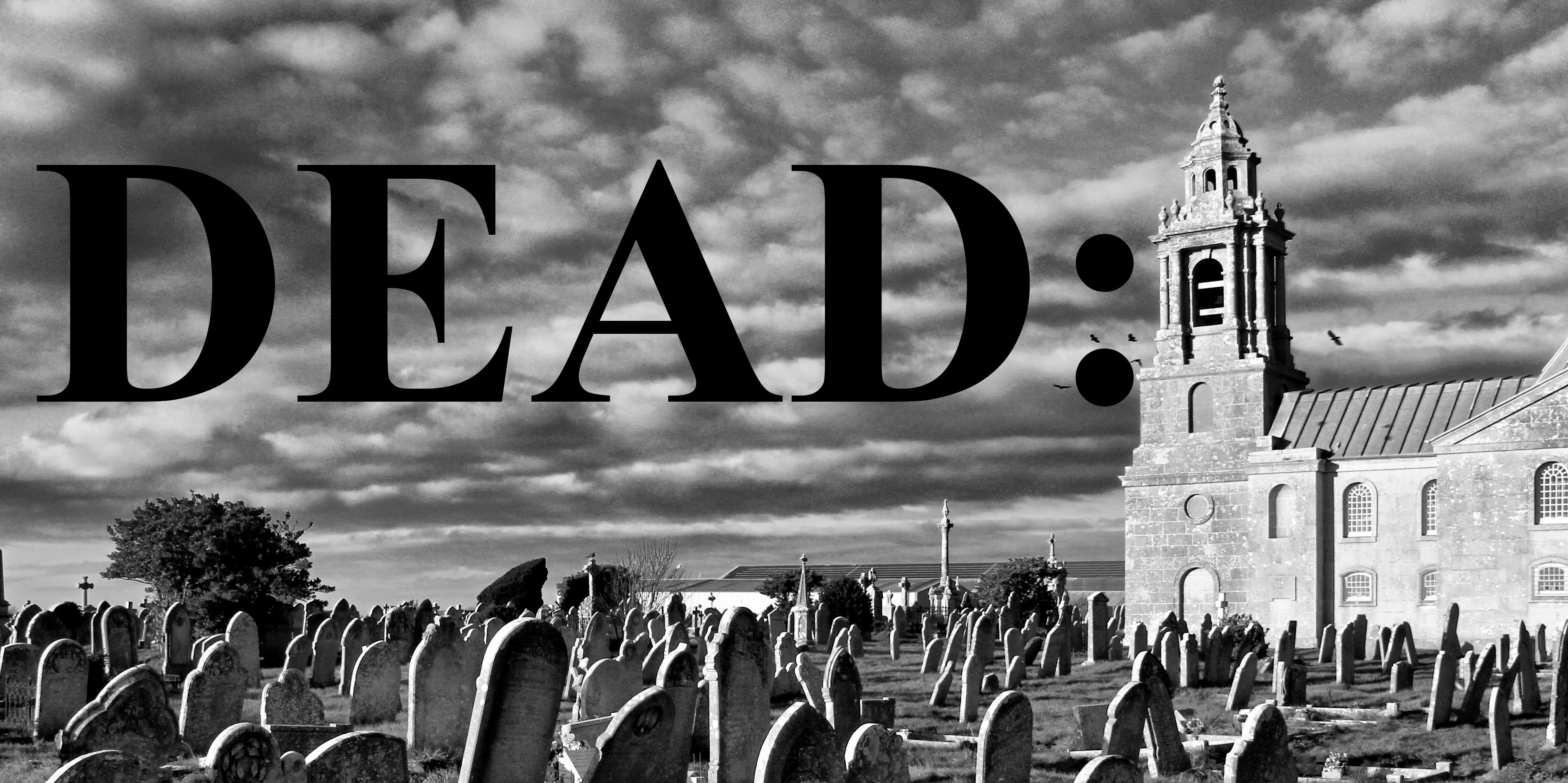 DEAD:
